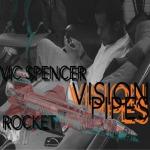 Vic Spencer & Rocket – Massive Takeover
