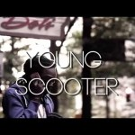 Young Scooter – Bag It Up (ft. Future)