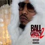 Ball Greezy
